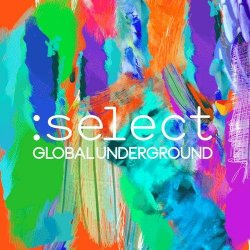 VA - Global Underground: Select [2CD] (2016)