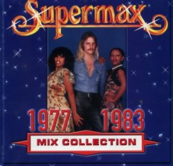 Supermax - Mix Collection 1977-1983 (2000)