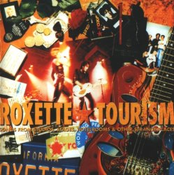 Roxette - Tourism (1992) [Remastered 2009]