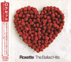 Roxette - The Ballad Hits [Japan Edition] (2002)
