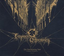 Fragments Of Unbecoming - The Everhaunting Past - Chapter IV - A Splendid Retrospection (2009)
