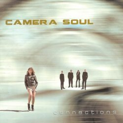 Camera Soul - Connections (2017)