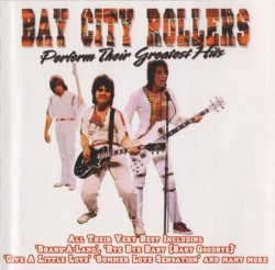 Bay City Rollers - Perform Their Greatest Hits (2006)