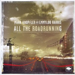 Mark Knopfler & Emmylou Harris - All The Roadrunning (2006)
