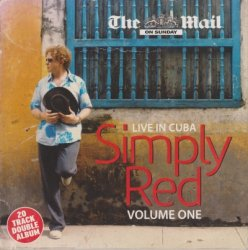 Simply Red - Live In Cuba - Volume One & Two [The Mail] (2006)