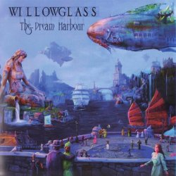 Willowglass - The Dream Harbour (2013)