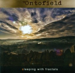 Ontofield - Sleeping With Fractals (2013)