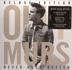 Olly Murs - Never Been Better - Deluxe Edition (2014)