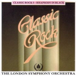 The London Symphony Orchestra - Classic Rock 3 - Symphony in Black (1987)