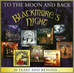 Blackmore's Night - To The Moon And Back - 20 Years And Beyond [2CD] (2017) [Japan]