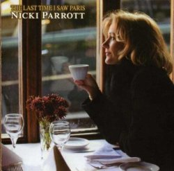 Nicki Parrott - The Last Time I Saw Paris (2013) [Japan]