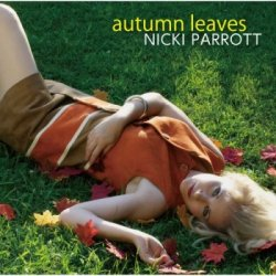 Nicki Parrott - Autumn Leaves (2012) [Japan]
