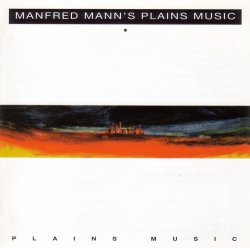 Manfred Mann's Plains Music - Plains Music (1991) [Original Remastered, 1998]