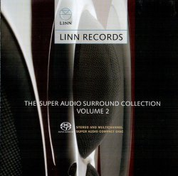 VA - Linn Records - The Super Audio Surround Collection Vol.2 (2006)