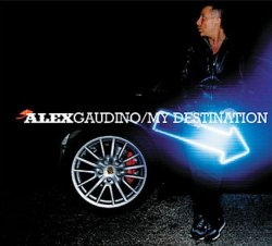 Alex Gaudino - My Destination (2008)