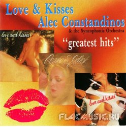 Alec R. Costandinos - Love & Kisses, Greatest Hits (1988)