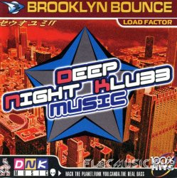 Brooklyn Bounce - Deep Night Klubb Music (2000)