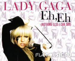 Lady Gaga - Eh, Eh (Nothing Else I Can Say) (Australian CDS) (2008)