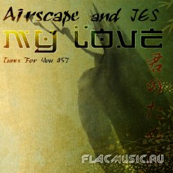 Airscape & Jes - My Love (2009)