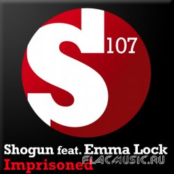 Shogun feat. Emma Lock - Imprisoned (2010)