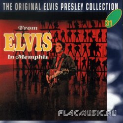 Elvis Presley - From Elvis In Memphis (1969)