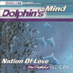 VA - Dream Dance - Dolphin's Mind - Nation of Love (2001)