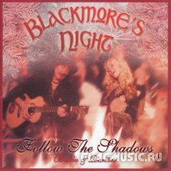Blackmore's Night - Follow The Shadows: B-Sides And Rarities (2005)