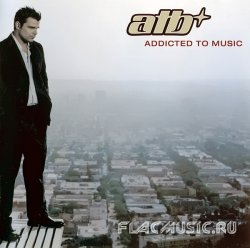 ATB - Addicted To Music (2003)