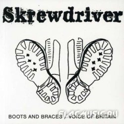 Skrewdriver - Boots & Braces and Voice Of Britain (1990)