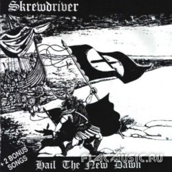 Skrewdriver - Hail The New Dawn (1984)