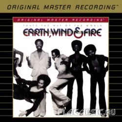 Earth, Wind & Fire - That's The Way Of The World (1975) [MFSL]
