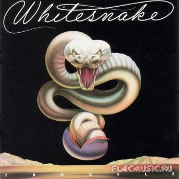 Whitesnake - Trouble (1978) Remastered+Expanded, 2006