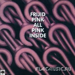 Frijid Pink - All Pink Inside (1974) [Remastered Edition 1997]