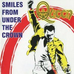 Queen - Smiles From Under The Crown: B-sides & Rarities [2CD] (2004)