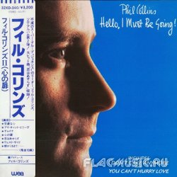 Phil Collins - Hello, I Must Be Going! (1982) [Japan]