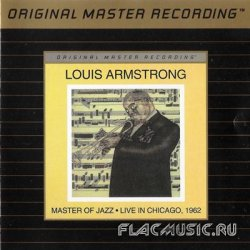 Louis Armstrong - Master of Jazz: Live in Chicago (1962) [MFSL]