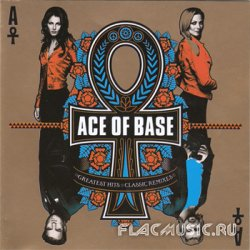 Ace Of Base - Greatest Hits | Classic Remixes [2CD]  (2008)