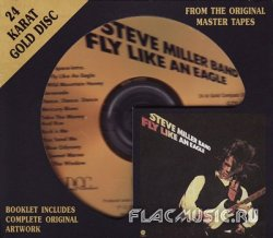 The Steve Miller Band - Fly Like An Eagle (1976) [24K+Gold DCC]
