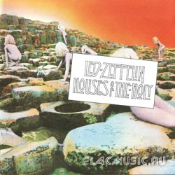 Led Zeppelin - Houses Of The Holy (1973) [Non-Remastered]