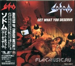 Sodom - Get What You Deserve (1994) [Japanese]
