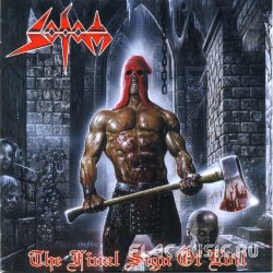 Sodom - The Final Sign Of Evil (2007)