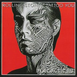The Rolling Stones - Tattoo You (1981) [UMG Remaster 2009]