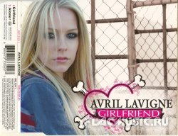 Avril Lavigne - Girlfriend [Single] (2007)