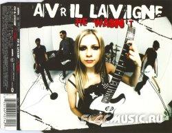 Avril Lavigne - He Wasn't [Maxi Single] (2005)