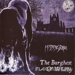 My Dying Bride - The Barghest O' Whitby [CDS] (2011)