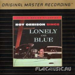 Roy Orbison - Roy Orbison Sings Lonely And Blue (1960) [MFSL]
