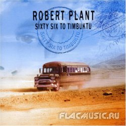 Robert Plant - Sixty Six to Timbuctu (2003) [2CD Special Edition]