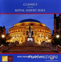 The Royal Philharmonic Orchestra - Сlassics from the Royal Albert Hall (2005)