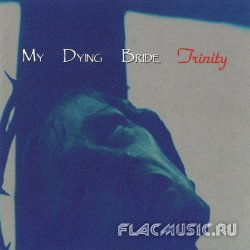 My Dying Bride - Trinity (1995)