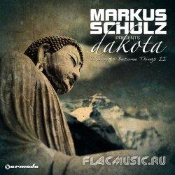 Markus Schulz presents Dakota - Thoughts Become Things II (WEB) (2011)